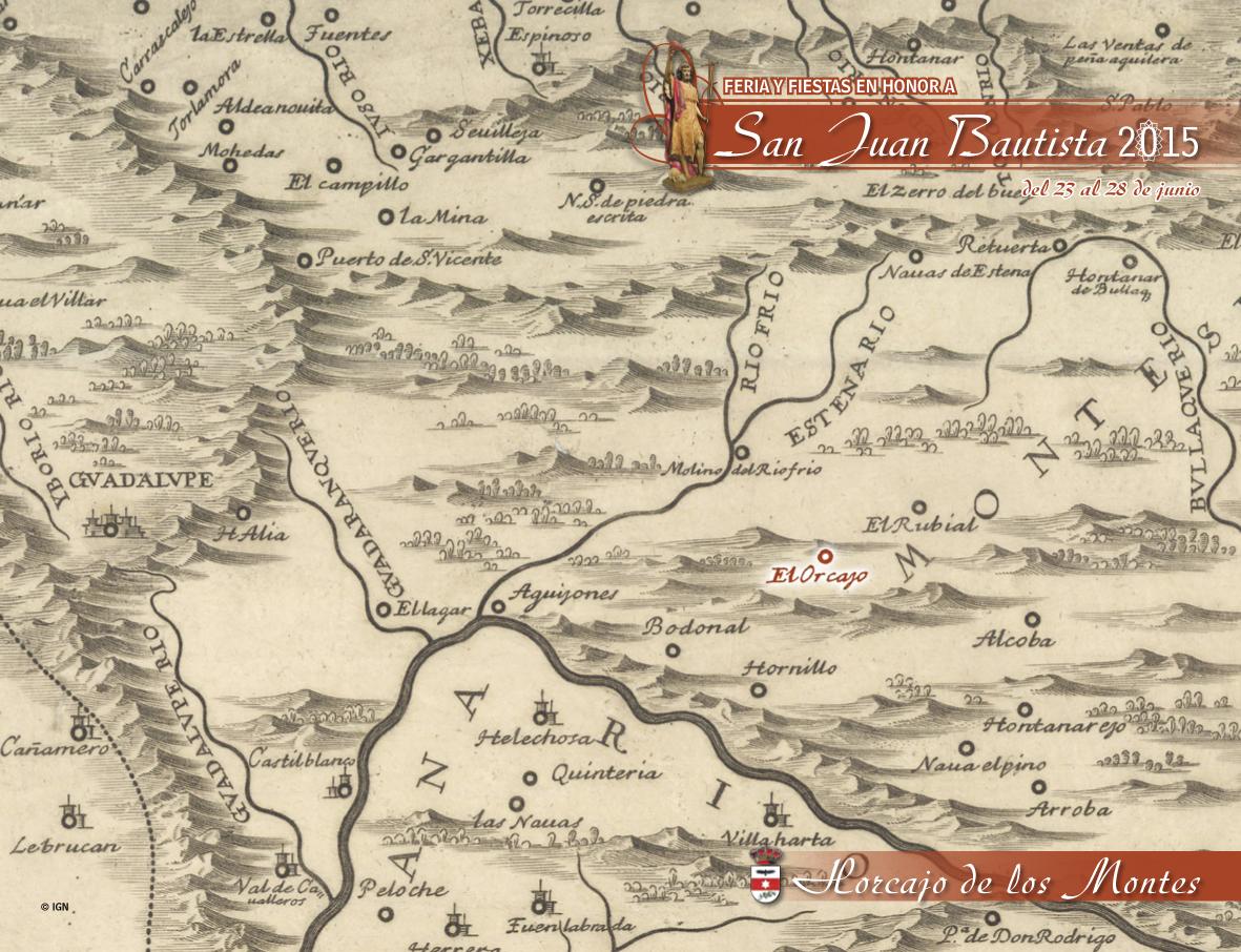 Mapa del Cardenal Portocarrero de 1681, el primer mapa de la historia de España en el que aparece detallada la Comarca de los Montes de Toledo y en el que aparece Horcajo (El Orcajo en aquellos años)